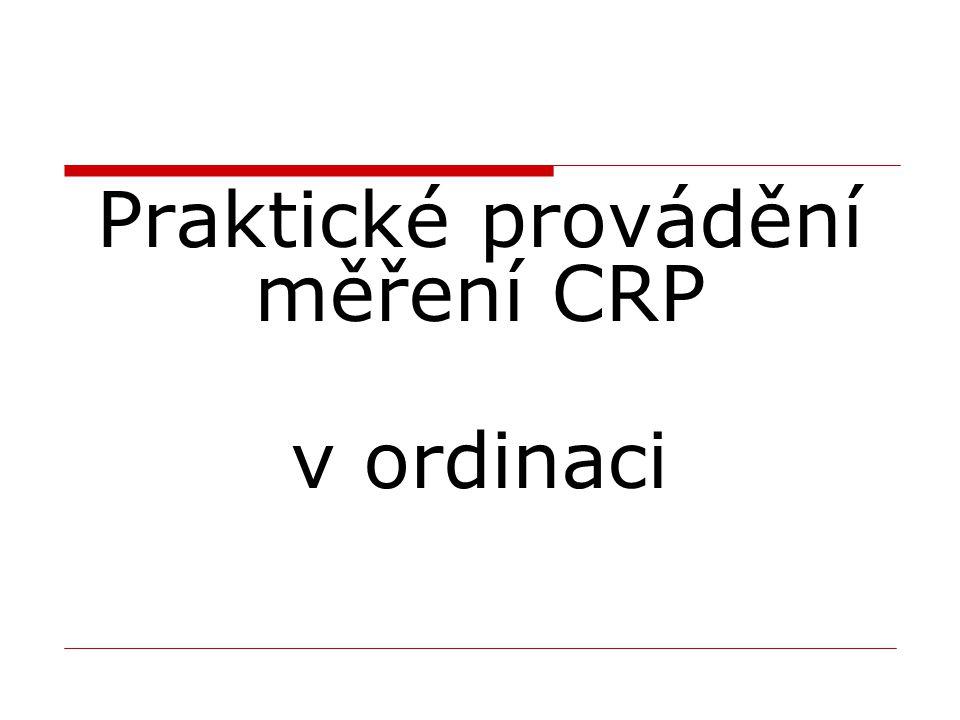 Praktické provádění měření CRP