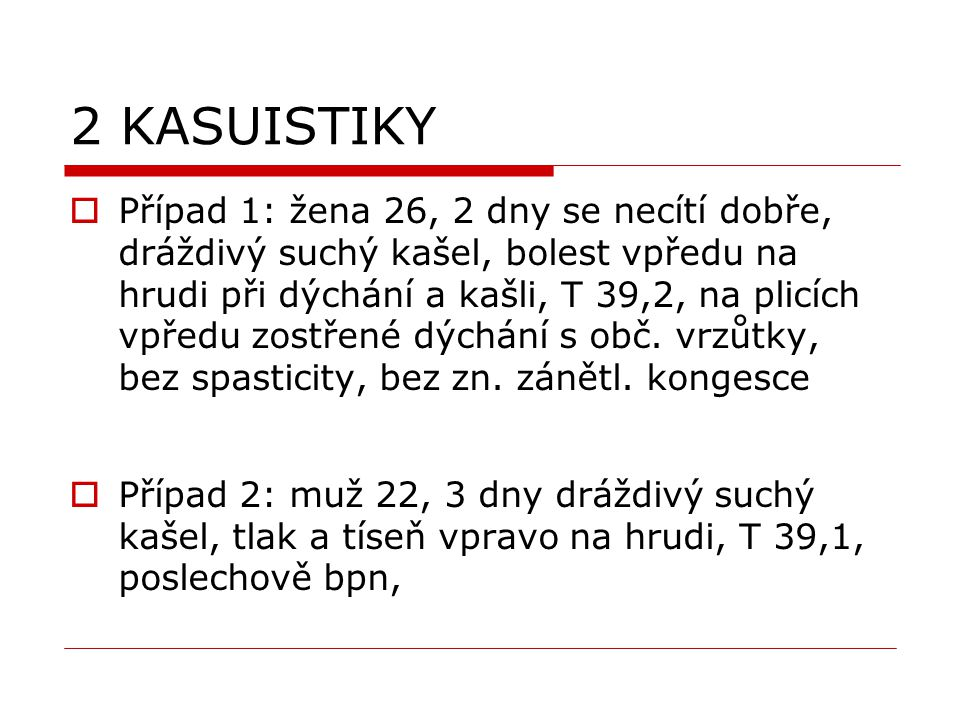 2 KASUISTIKY