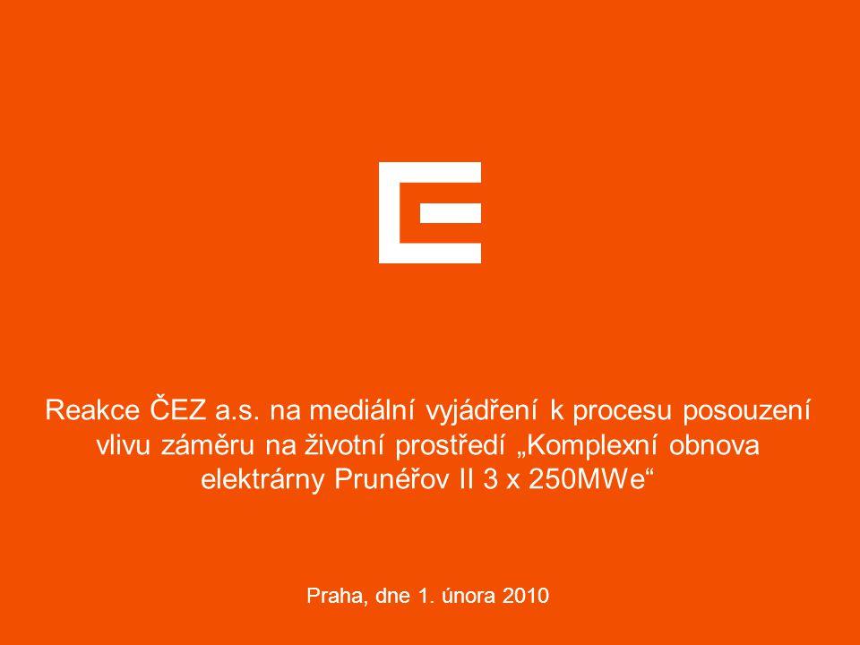 """Reakce ČEZ a.s. na mediální vyjádření k procesu posouzení vlivu záměru na životní prostředí """"Komplexní obnova elektrárny Prunéřov II 3 x 250MWe"""