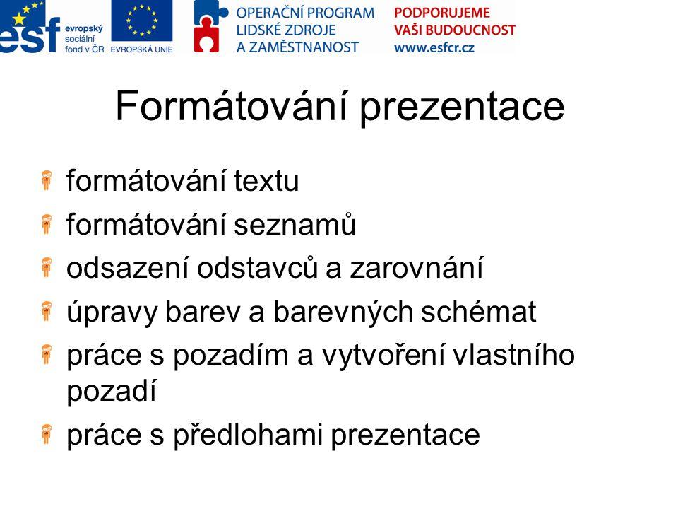 Formátování prezentace