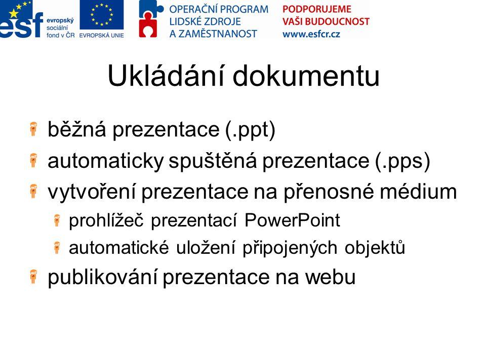 Ukládání dokumentu běžná prezentace (.ppt)