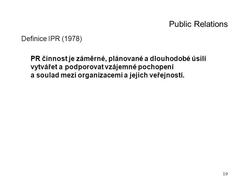 Public Relations Definice IPR (1978)