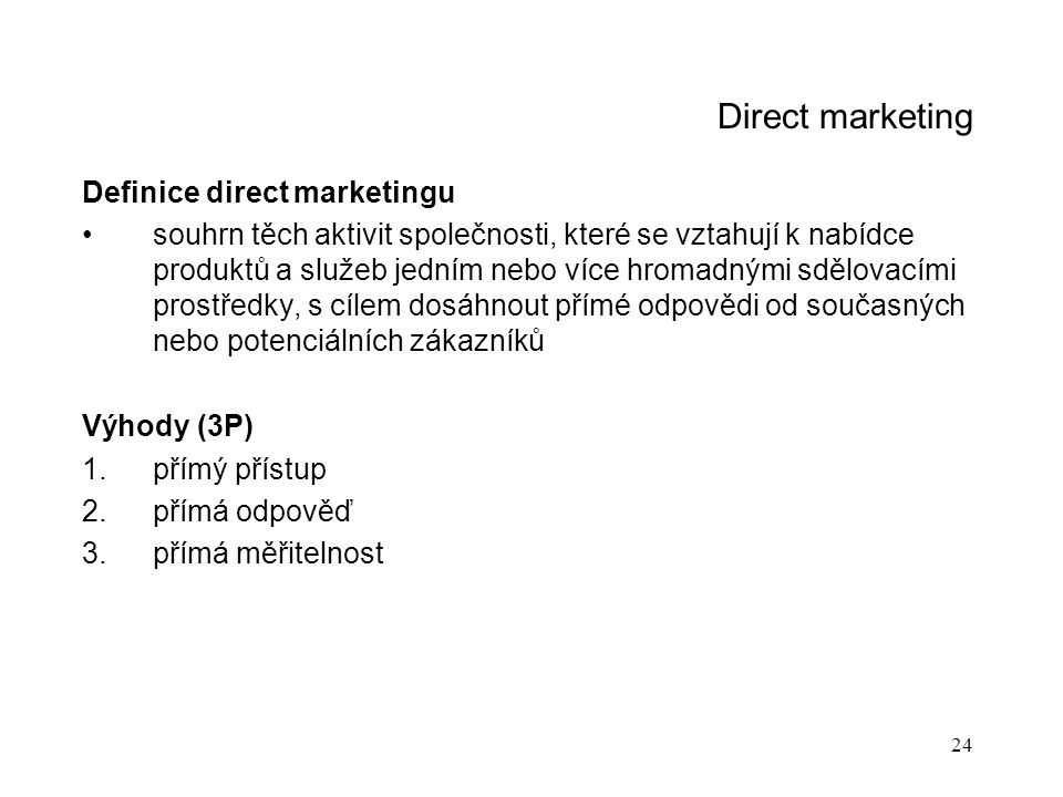 Direct marketing Definice direct marketingu