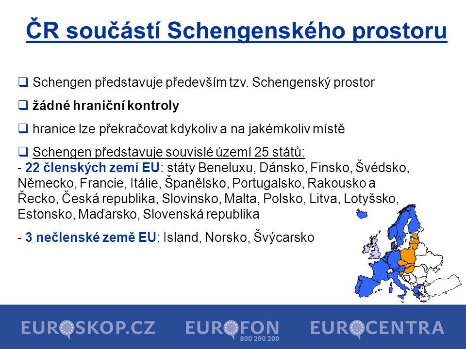 ČR součástí Schengenského prostoru