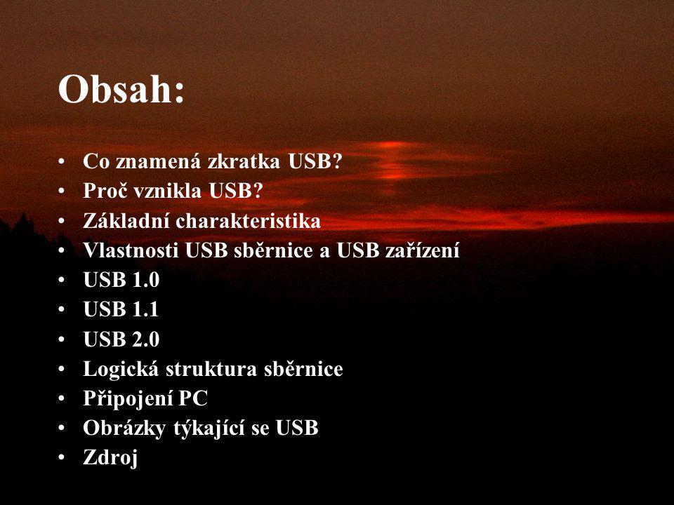 Obsah: Co znamená zkratka USB Proč vznikla USB