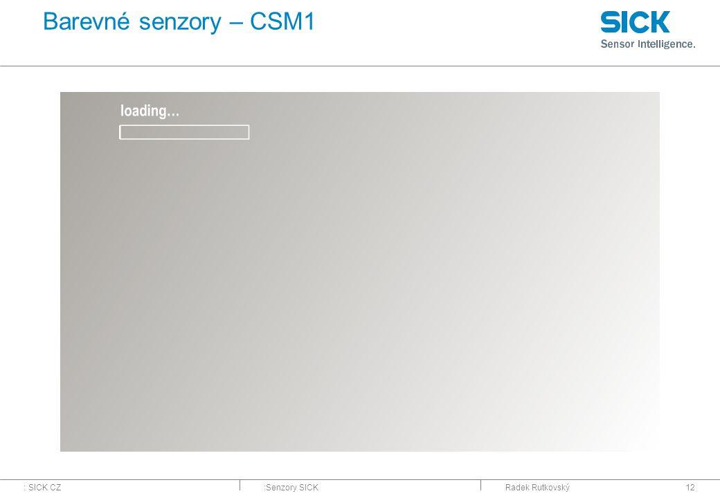 Barevné senzory – CSM1 Radek Rutkovský