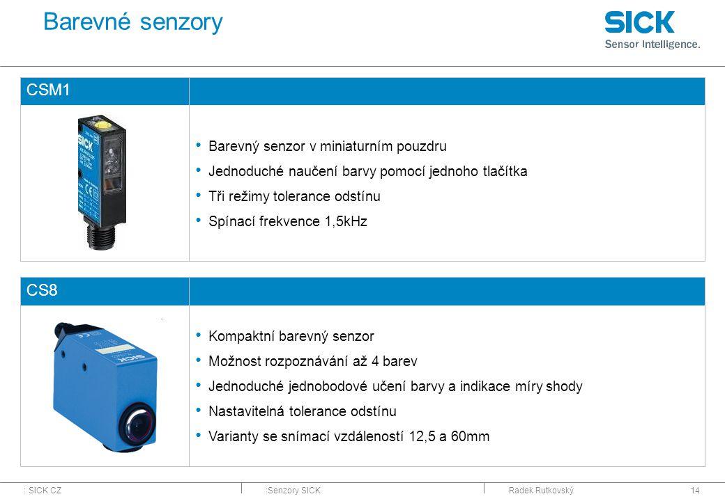 Barevné senzory CSM1 CS8 Barevný senzor v miniaturním pouzdru