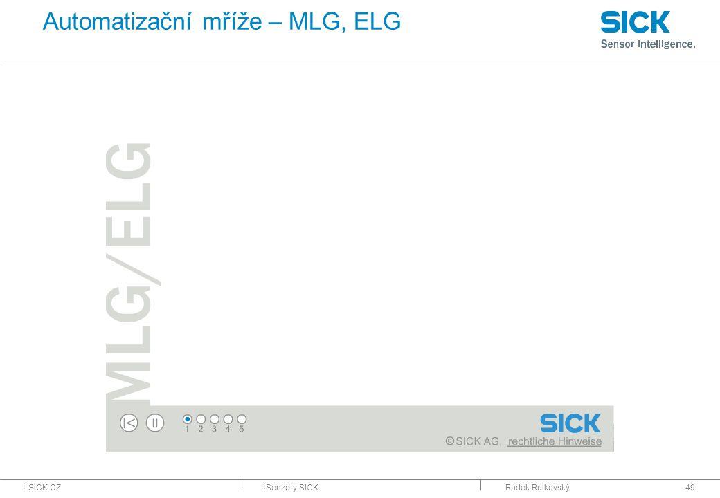Automatizační mříže – MLG, ELG