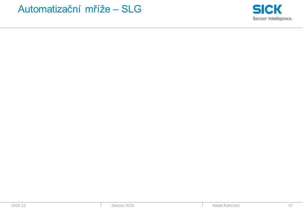 Automatizační mříže – SLG