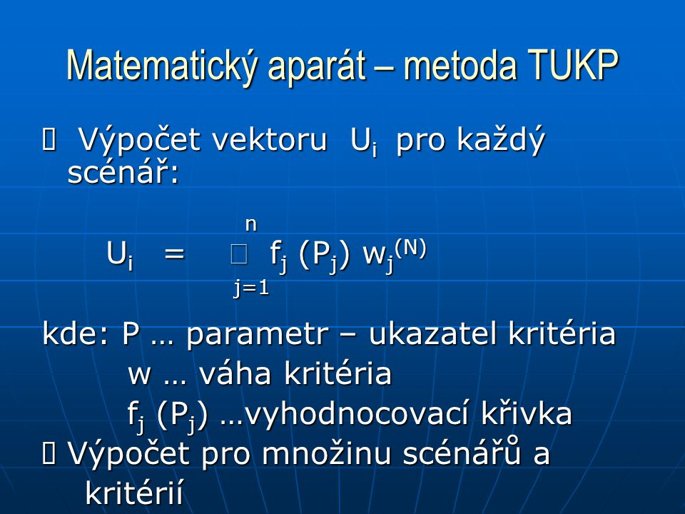 Matematický aparát – metoda TUKP