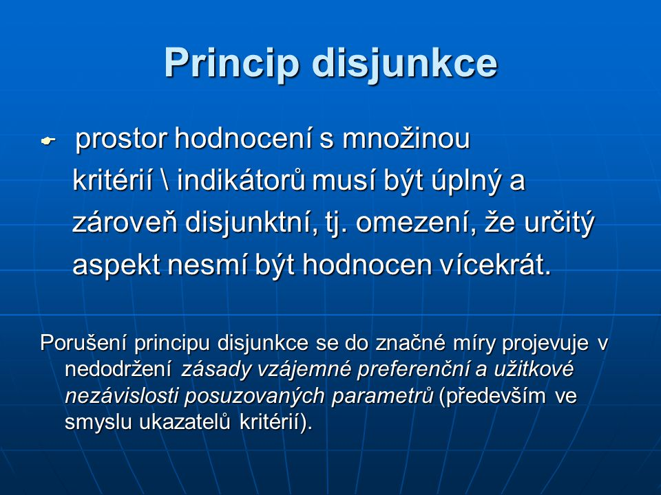 Princip disjunkce prostor hodnocení s množinou