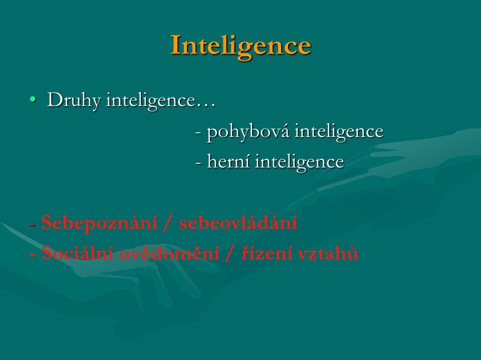 Inteligence Druhy inteligence… - pohybová inteligence
