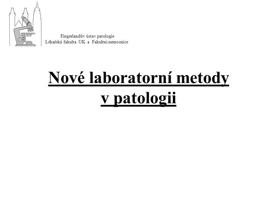 Nové laboratorní metody v patologii