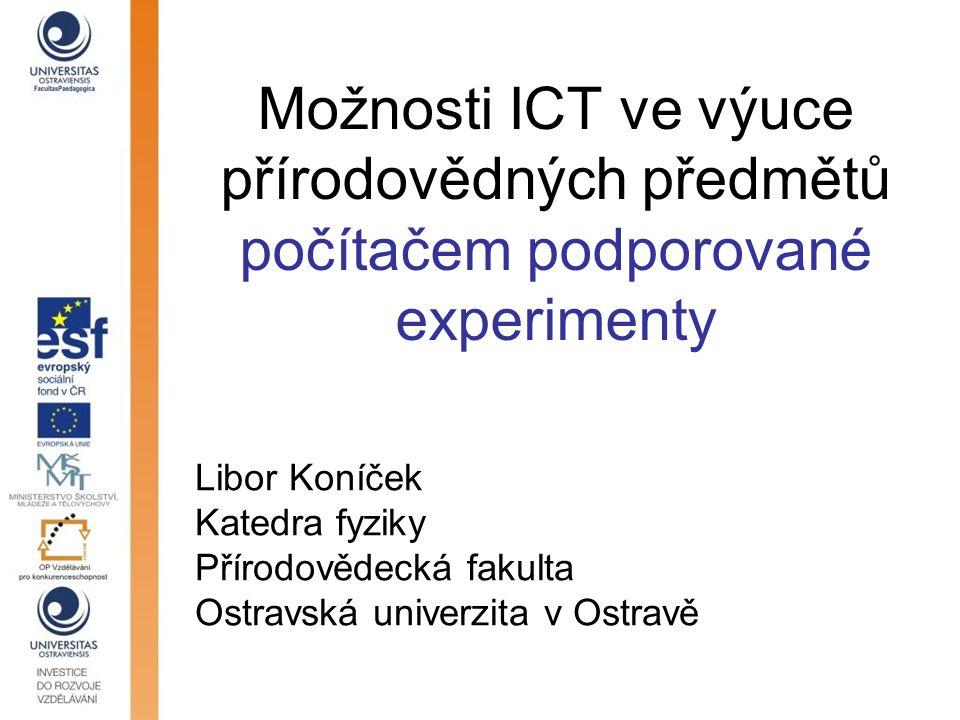 Možnosti ICT ve výuce přírodovědných předmětů počítačem podporované experimenty