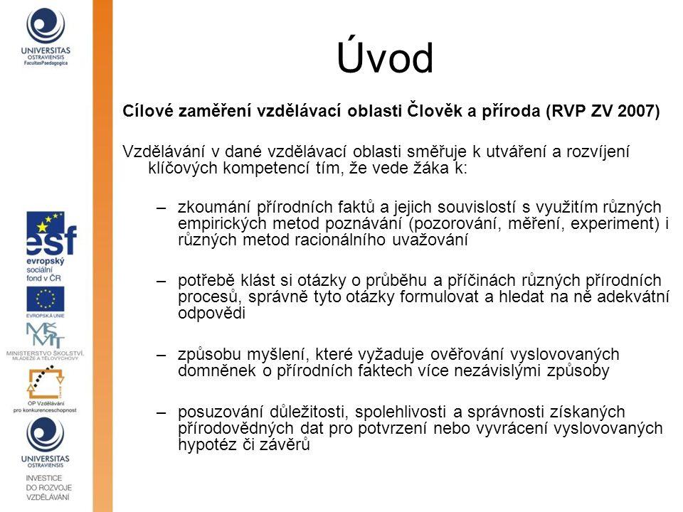 Úvod Cílové zaměření vzdělávací oblasti Člověk a příroda (RVP ZV 2007)