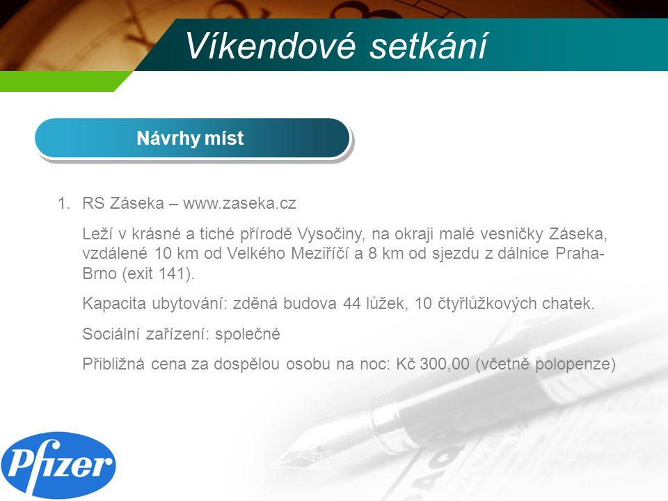 Víkendové setkání Návrhy míst RS Záseka – www.zaseka.cz