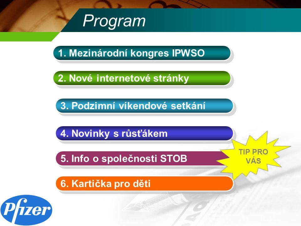 Program 1. Mezinárodní kongres IPWSO 2. Nové internetové stránky