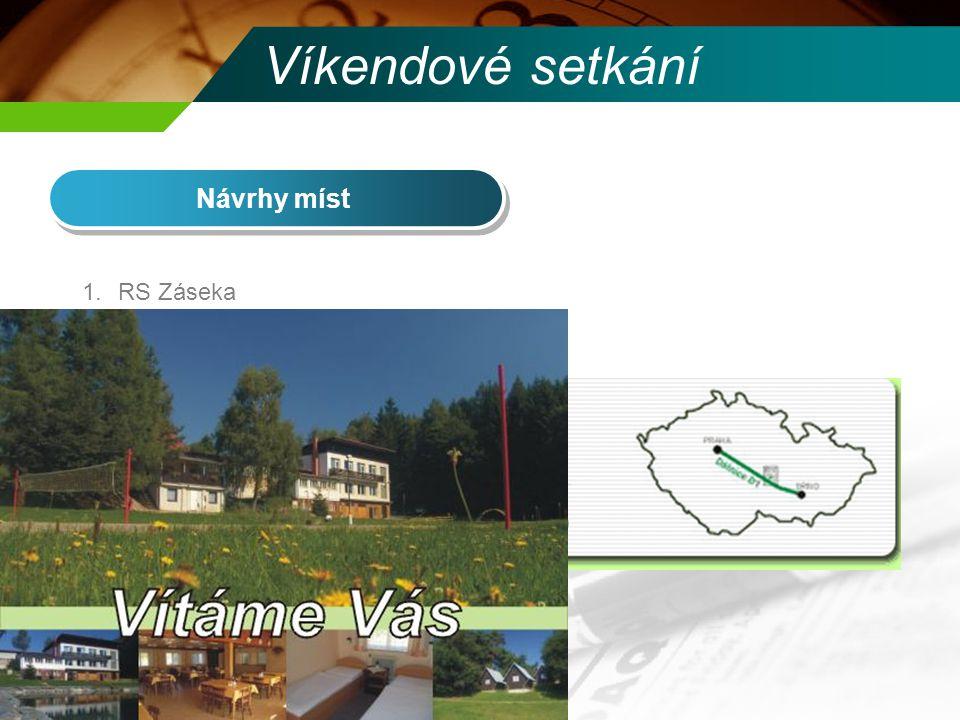 Víkendové setkání Návrhy míst RS Záseka