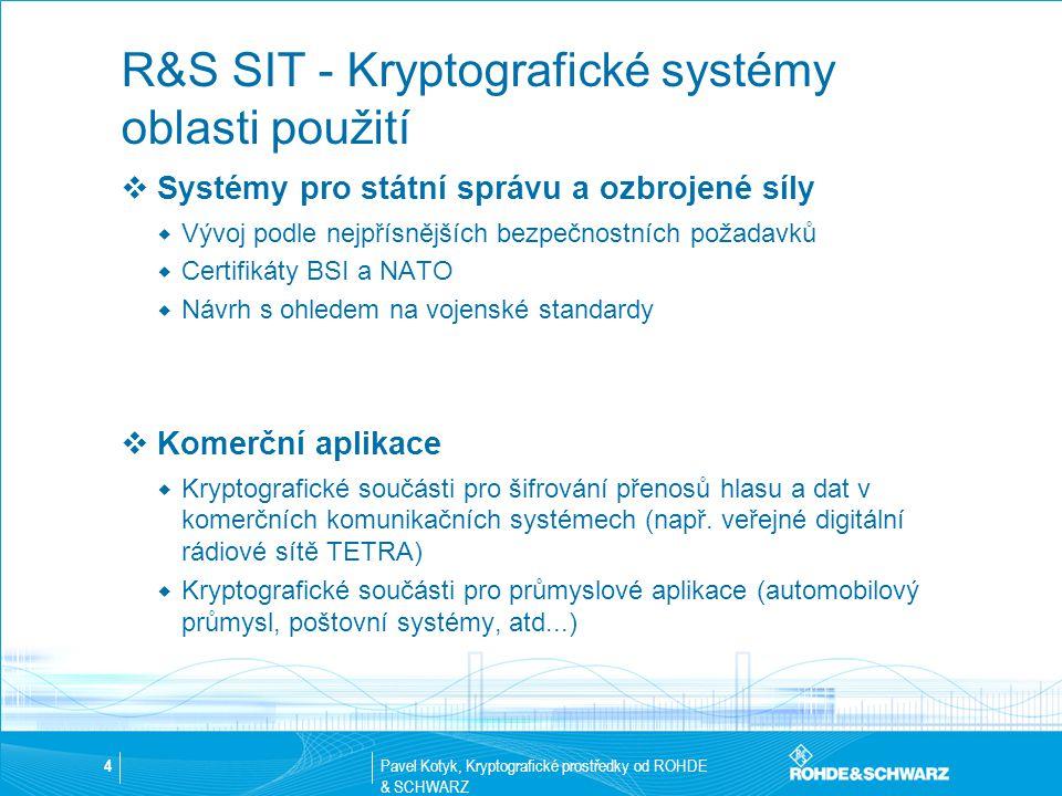 R&S SIT - Kryptografické systémy oblasti použití