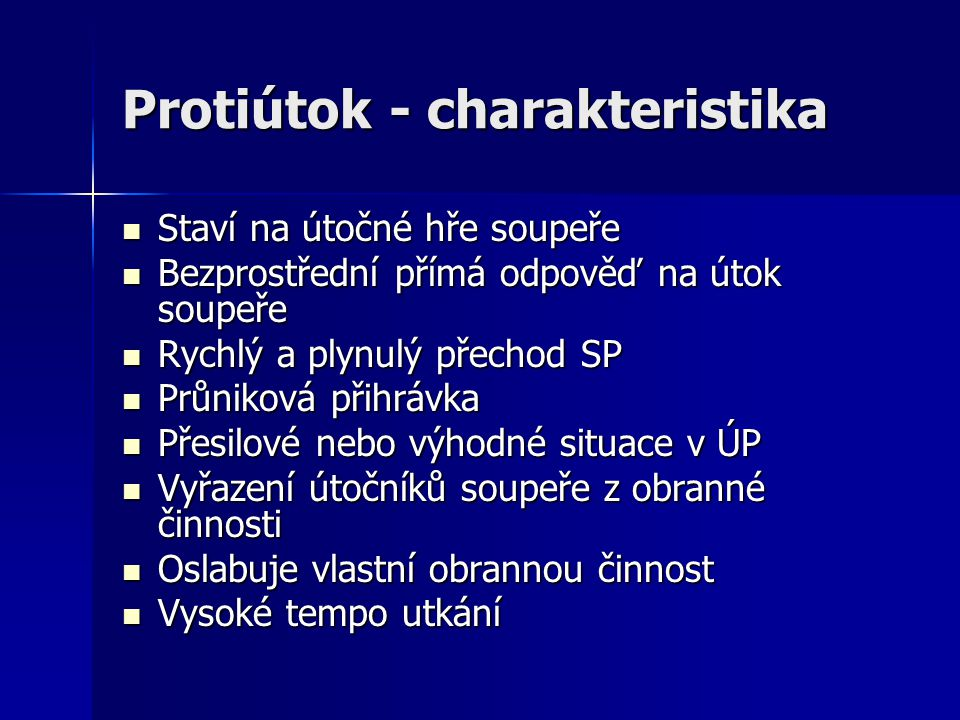 Protiútok - charakteristika