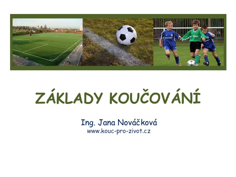 Ing. Jana Nováčková www.kouc-pro-zivot.cz