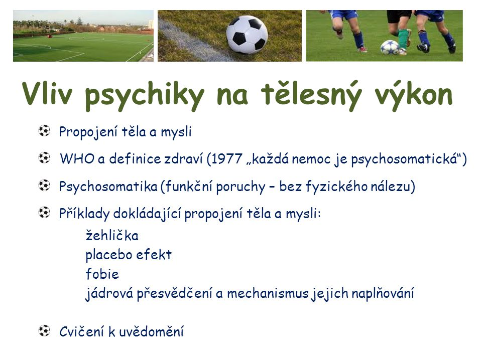 Vliv psychiky na tělesný výkon