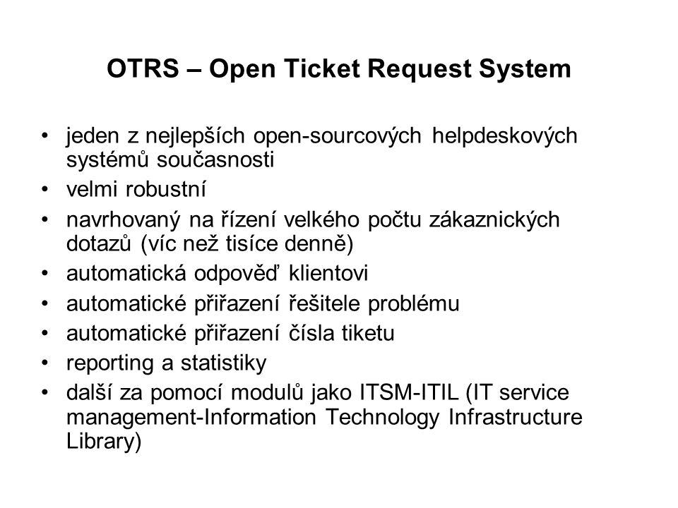 OTRS – Open Ticket Request System