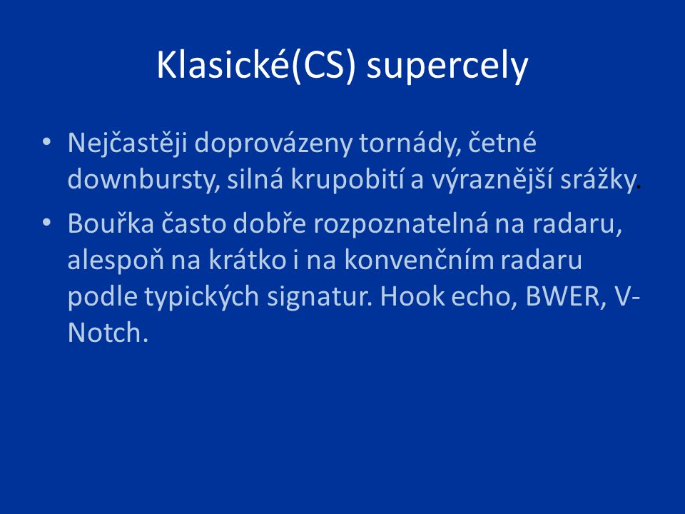 Klasické(CS) supercely