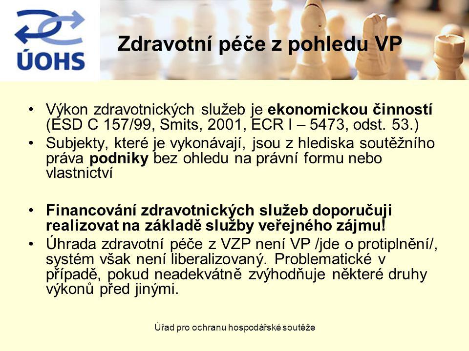 Zdravotní péče z pohledu VP