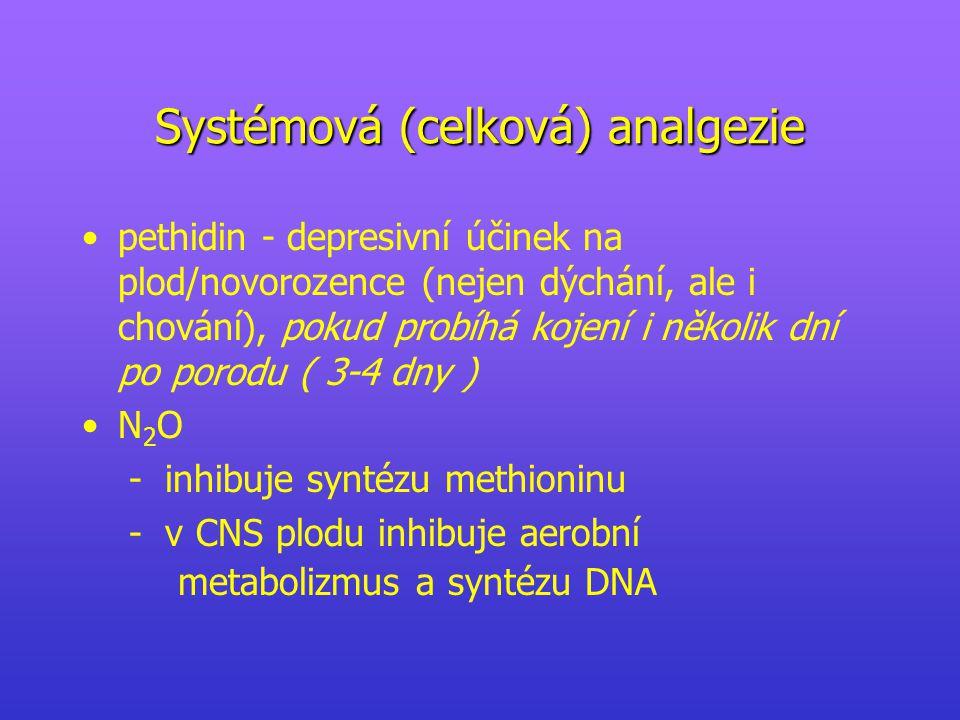 Systémová (celková) analgezie