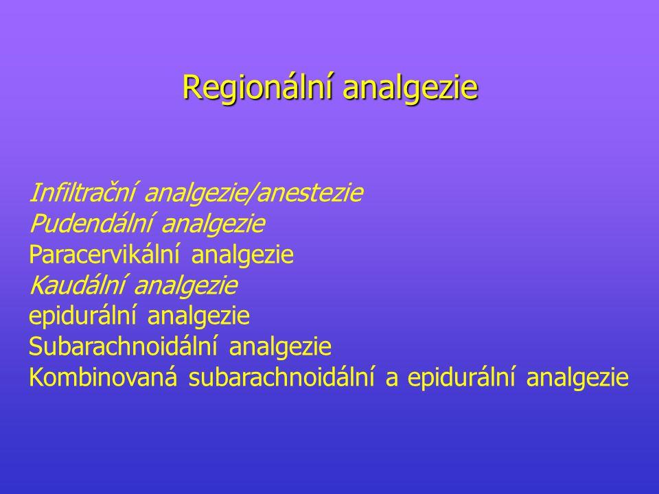 Regionální analgezie Infiltrační analgezie/anestezie