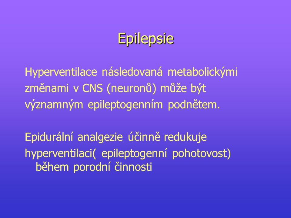 Epilepsie Hyperventilace následovaná metabolickými