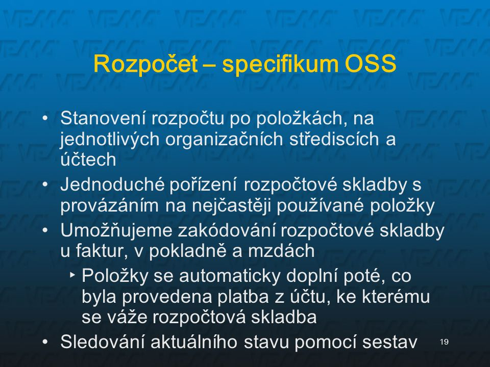Rozpočet – specifikum OSS