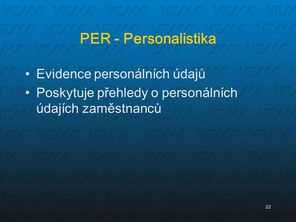 PER - Personalistika Evidence personálních údajů