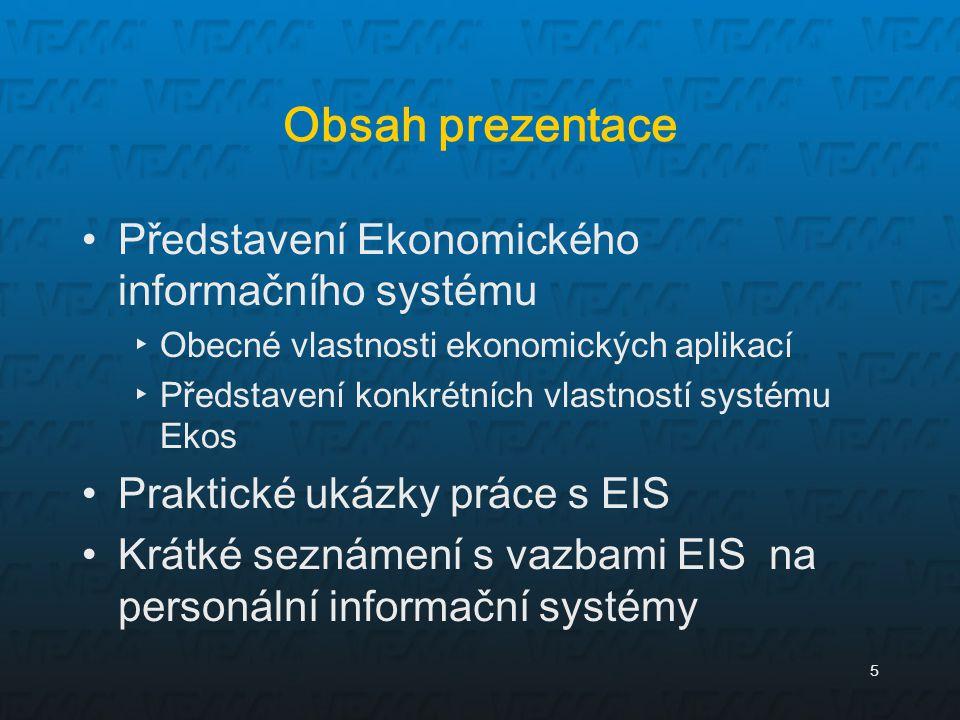 Obsah prezentace Představení Ekonomického informačního systému