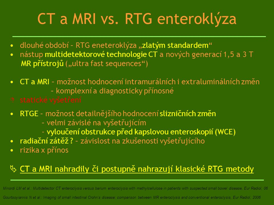 CT a MRI vs. RTG enteroklýza