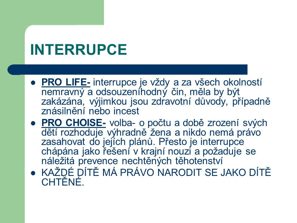 INTERRUPCE