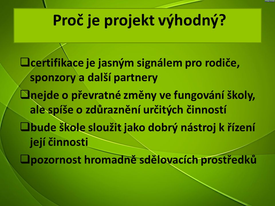Proč je projekt výhodný
