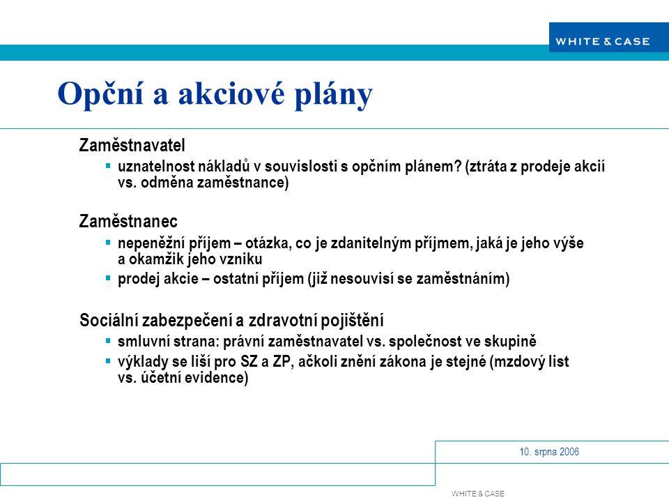 Opční a akciové plány Zaměstnavatel Zaměstnanec