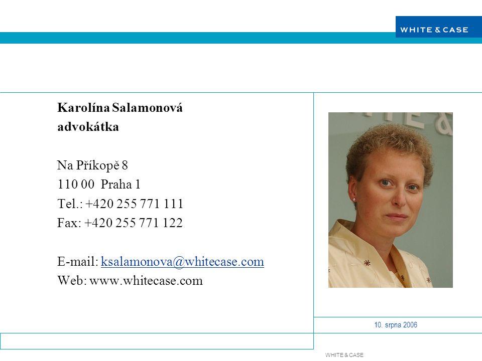Karolína Salamonová advokátka. Na Příkopě 8. 110 00 Praha 1. Tel.: +420 255 771 111. Fax: +420 255 771 122.