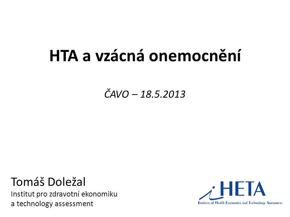 HTA a vzácná onemocnění ČAVO – 18.5.2013