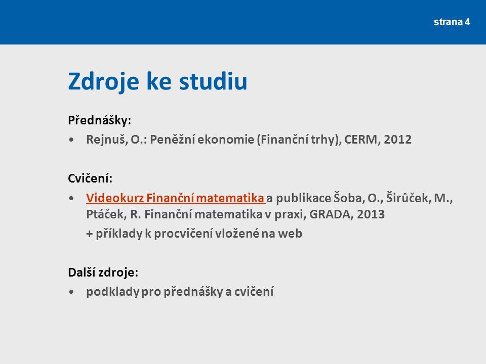 Zdroje ke studiu Přednášky: