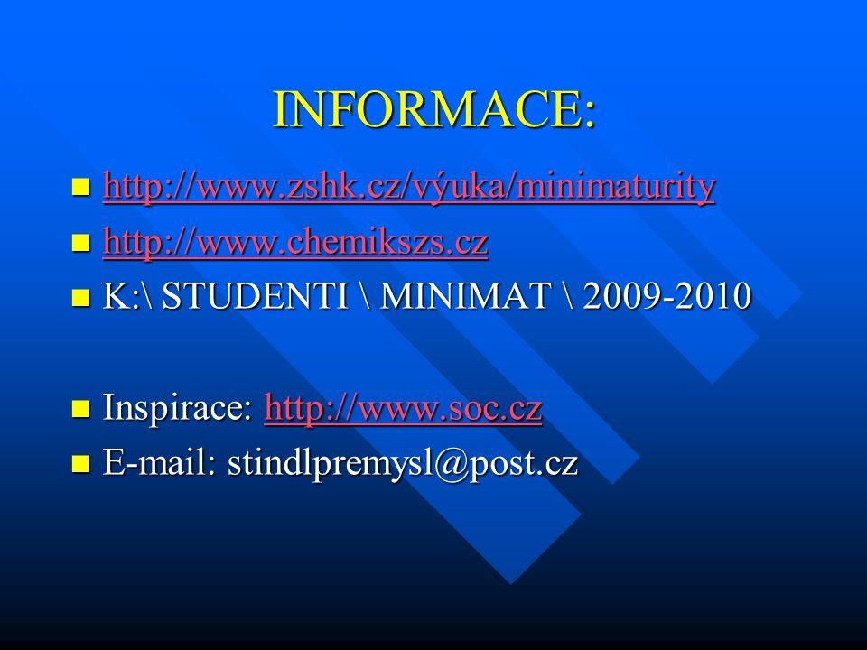 INFORMACE: http://www.zshk.cz/výuka/minimaturity