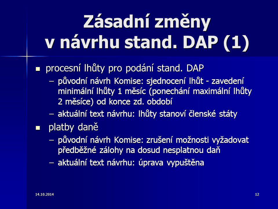 Zásadní změny v návrhu stand. DAP (1)