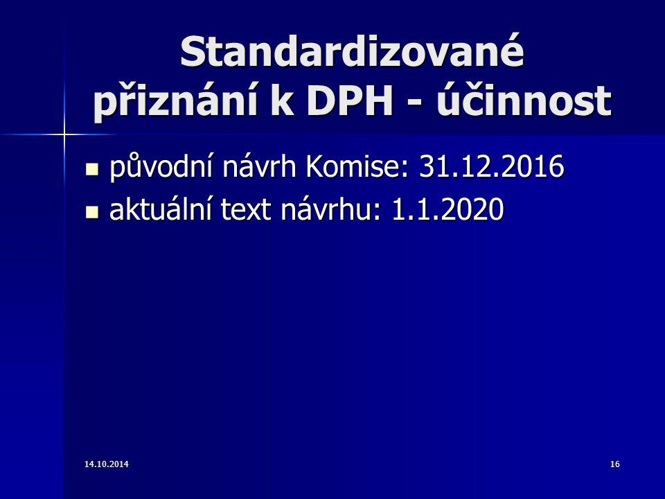 Standardizované přiznání k DPH - účinnost