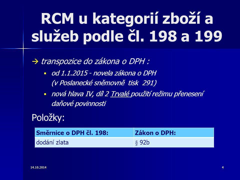RCM u kategorií zboží a služeb podle čl. 198 a 199