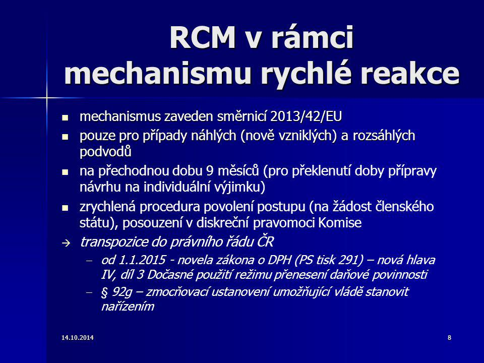 RCM v rámci mechanismu rychlé reakce