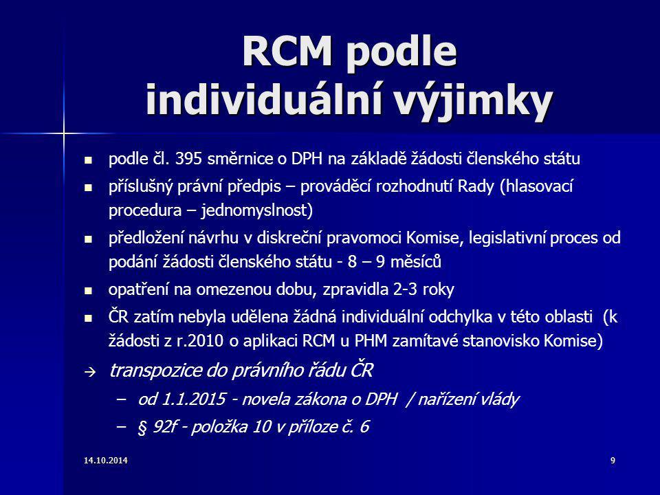 RCM podle individuální výjimky