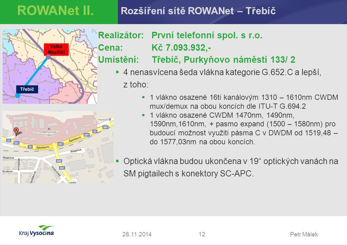 ROWANet II. Rozšíření sítě ROWANet – Třebíč