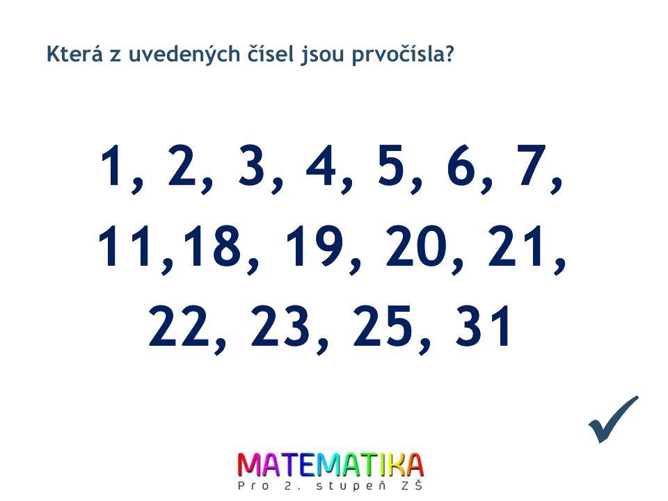 Která z uvedených čísel jsou prvočísla